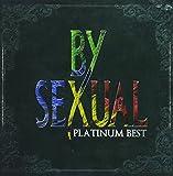 プラチナムベスト BY-SEXUAL(UHQCD)