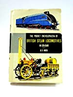 Pocket Encyclopaedia of British Steam Locomotives in Colour