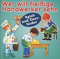 RUNDFUNK-KINDERCHÖRE AUS BERLIN,LEIPZIG,DRESDEN - WER WILL FLEIßIGE HANDWERKER SEHN (1 CD)