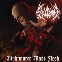 Nightmares Made Flesh by Bloodbath