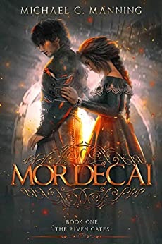 Mordecai (The Riven Gates Book 1) by [Manning, Michael G.]