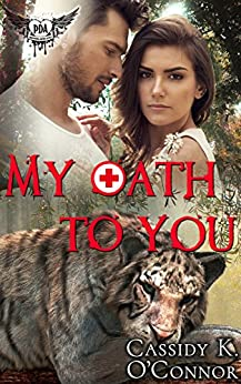 My Oath to You: Paranormal Dating Agency by [O'Connor, Cassidy K.]
