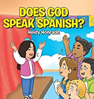 Does God Speak Spanish?