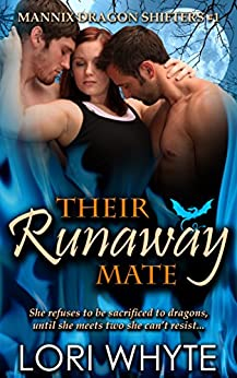 Their Runaway Mate (Mannix Dragon Shifters Book 1) by [Whyte, Lori]