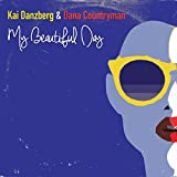 My Beautiful Day [Explicit]