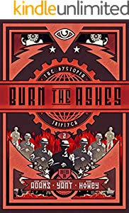 Burn the Ashes (The Dystopia Triptych Book 2) (English Edition)