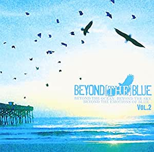 BEYOND[THE]BLUE vol.2(DVD付)