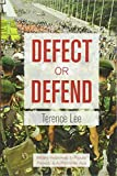 Defect or Defend: Military Responses to Popular Protests in Authoritarian Asia 画像
