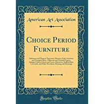 Choice Period Furniture: Aubusson and Element Tapestries, Bronzes, Early American and Georgian Silver, Aubusson and Oriental Carpets, Antique Fabrics, Linens and Laces, Glassware, Staffordshire, Lowestoft, and Other Porcelains, Painting and Drawings