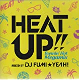 HEAT UP!!-Burnin'Hot Megamix-mixed by DJ FUMI★YEAH!