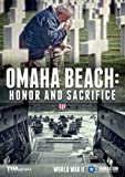 Omaha Beach: Honor & Sacrifice [DVD]
