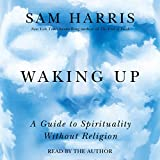 Waking Up: A Guide to Spirituality Without Religion 画像
