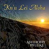Ku'u Lei Aloha