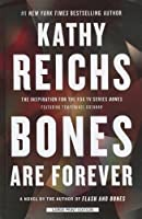 Bones Are Forever (Wheeler Publishing Large Print Hardcover)
