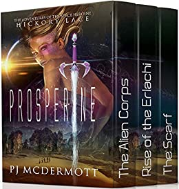 Prosperine: Three Scifi Fantasy Adventures with Strong Female Characters by [McDermott, PJ]