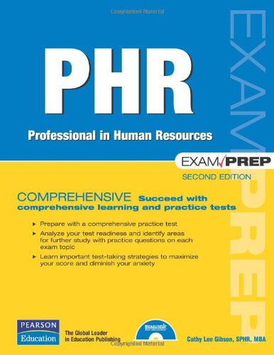 Download PHR Exam Prep: Professional in Human Resources 0789736772