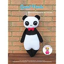 Grand Panda: Patron d'Amigurumi au Crochet (French Edition)