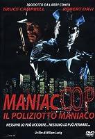 Maniac Cop - Il Poliziotto Maniaco [Italian Edition]