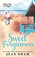 Sweet Forgiveness (Indigo Bay Sweet Romance Series)
