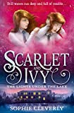 The Lights Under the Lake (Scarlet and Ivy)