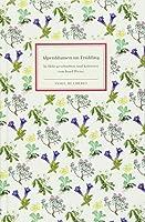 Alpenblumen im Fruehling: In Holz geschnitten und koloriert von Josef Weisz