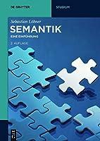 Semantik: Eine Einfuhrung (de Gruyter Studienbuch)
