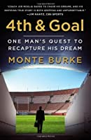 4th and Goal: One Man's Quest to Recapture His Dream [並行輸入品]