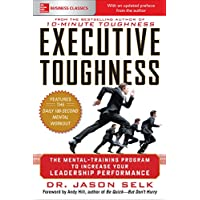 Executive Toughness: The Mental-Training Program to Increase Your Leadership Performance (English Edition)