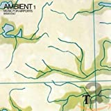 AMBIENT1/MUSIC FOR AIRPOR