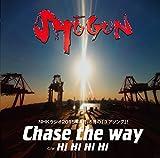 Chase the way / SHOGUN