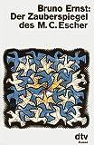 Der Zauberspiegel des M. C. Escher.