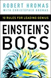 Einstein's Boss: 10 Rules for Leading Genius (English Edition)