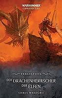 Warhammer - Der Drachenherrscher der Elfen: Vergeltung