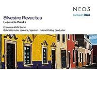 Ensemble Works by Silvestre Revueltas
