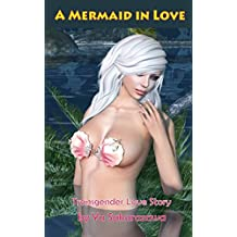 A Mermaid in Love (Transgender Love Story) (English Edition)