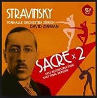 ストラヴィンスキー:春の祭典[1913年初稿世界初録音+1967年決定稿]