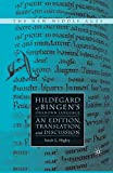 Hildegard of Bingen's Unknown Language: An Edition, Translation, and Discussion (The New Middle Ages) 画像