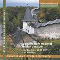 Selections from Russian Medieval Vocal Art