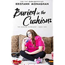 Buried in the Cushions (The Running Experiment) (Volume 2)