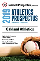 Oakland Athletics, 2019: A Baseball Companion