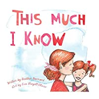 This Much I Know