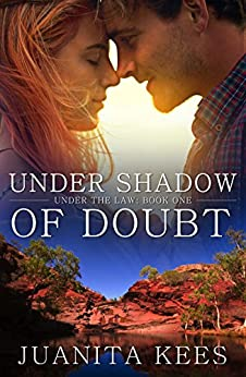 Under Shadow Of Doubt (Under The Law Book 1) by [Kees, Juanita]