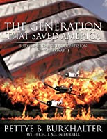 The Generation That Saved America: Surviving the Great Depression