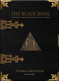 Thomas Anderson The Black Book - Book Three (The Classified Book Series 3) by [Anderson, Thomas]