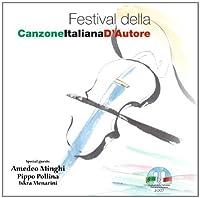 Festival Della Canzone Italiana D'Autore by Festival Della Canzone Italiana D'autore 2007 (2007-06-18)