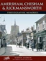 Amersham, Chesham and Rickmansworth: Photographic Memories