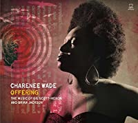 Offering: The Music of Gil Scott-Heron & Brian Jackson by Charenee Wade (2015-05-03)