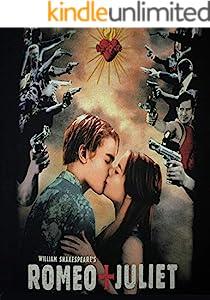 Romeo & Juliet: Screenplay (English Edition)