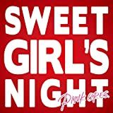 Sweet Girl's Night