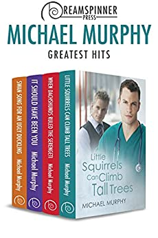 Michael Murphy's Greatest Hits (Dreamspinner Press Bundles) by [Murphy, Michael]